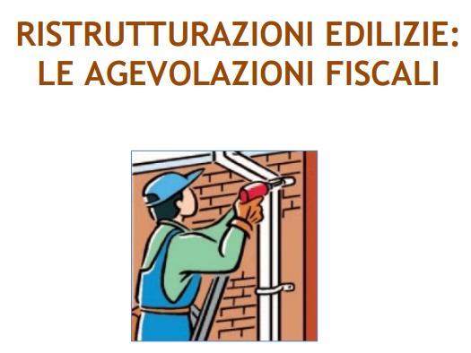 La guida aggiornata per le detrazioni per ristrutturazioni for Guida ristrutturazioni