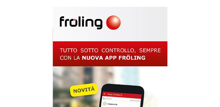Tutto sotto controllo, sempre con la nuova App Fröling
