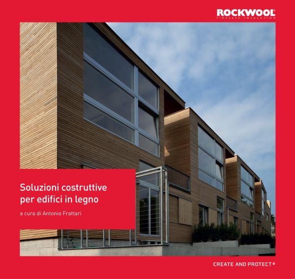 Soluzioni costruttive per edifici in legno