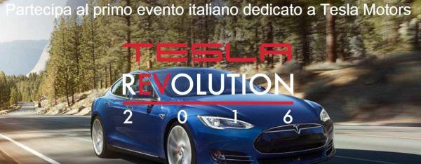 Tesla Revolution 2016, evento esclusivo per la mobilità elettrica e non solo!