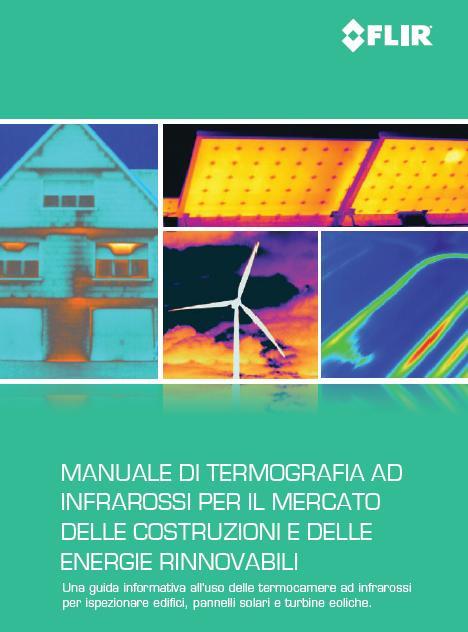 Guida alla termografia per applicazioni edili e dell'energia rinnovabile