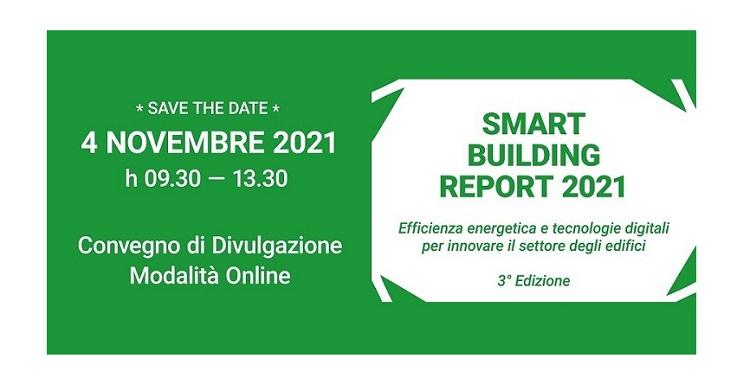 Smart Building Report 2021: efficienza energetica e tecnologie digitali