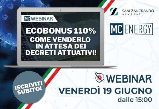 Venerdì 19 giugno webinar gratuito ecobonus 110%, come venderlo in attesa dei decreti attuativi?
