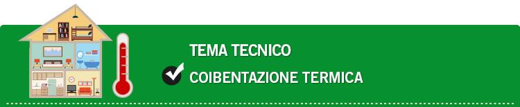 Tema tecnico: Coibentazione termica
