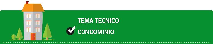 Tema tecnico: Condominio