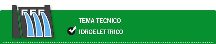 Tema tecnico: Idroelettrico