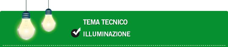 Tema tecnico: Illuminazione