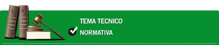 Tema tecnico: Normativa