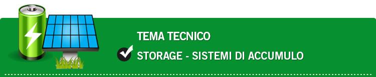 Tema tecnico: Storage - sistemi di accumulo