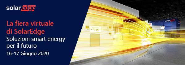 Nuovi prodotti e tecnologie nella fiera virtuale di Solaredge il 16 e 17 giugno 2020