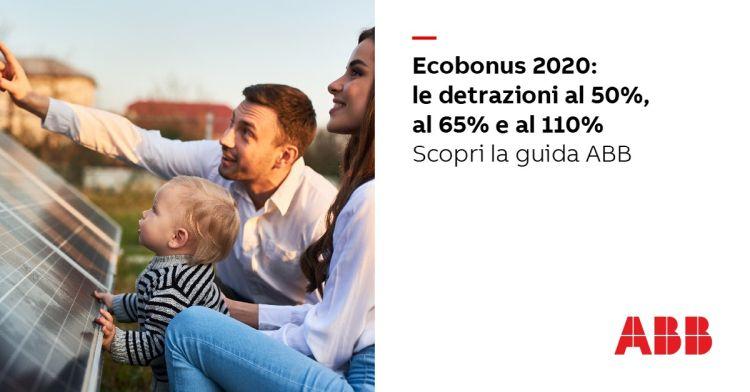 Decreto Rilancio, Ecobonus 110%: l'efficienza energetica degli edifici e le detrazioni con ABB