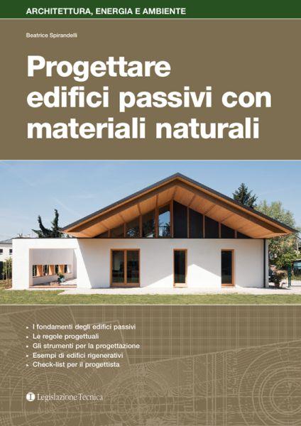 """Copertina del libro di Beatrice Spirandelli """"Progettare edifici passivi con materiali naturali"""""""