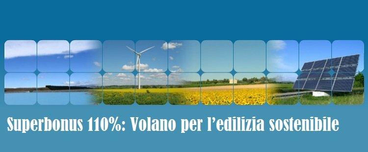 Superbonus 110%: Volano per l'edilizia sostenibile