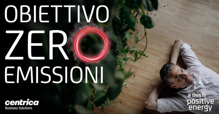 Centrica Business Solutions lancia la campagna 'Obiettivo ZERO emissioni'
