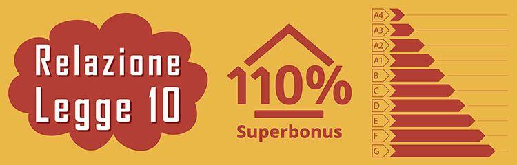 Relazione legge 10 e adempimenti Superbonus